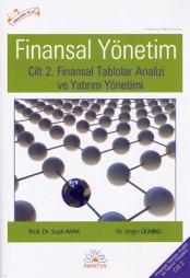Finansal Yönetim Cilt 2. Finansal Tablolar ve Yatırım Yönetimi