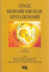 Güncel Ekonomik Sorunlar – Dünya Ekonomisi