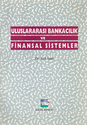 Uluslararası Bankacılık ve Finansal Sistemler