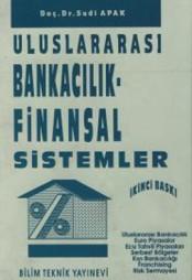 Uluslararası Bankacılık ve Finansal Sistemler İkinci Baskı