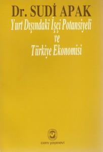 Yurt Dışındaki İşçi Potansiyeli ve Türkiye Ekonomisi